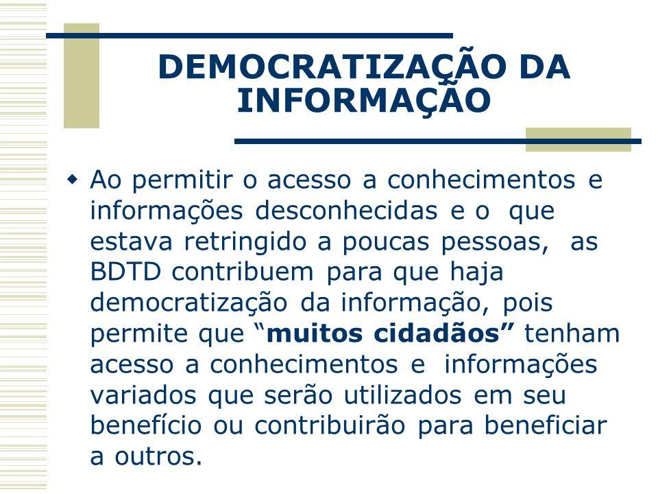 DEMOCRATIZAÇÃO DA INFORMAÇÃO