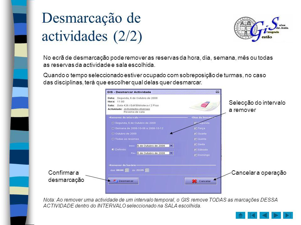 Desmarcação de actividades (2/2)