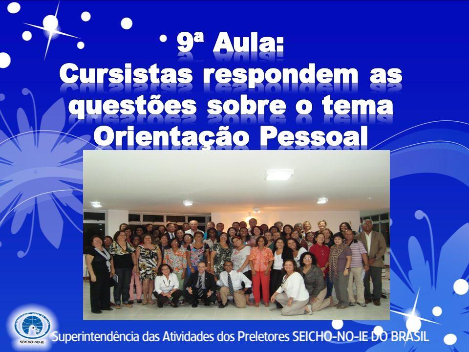 9ª Aula: Cursistas respondem as questões sobre o tema Orientação Pessoal