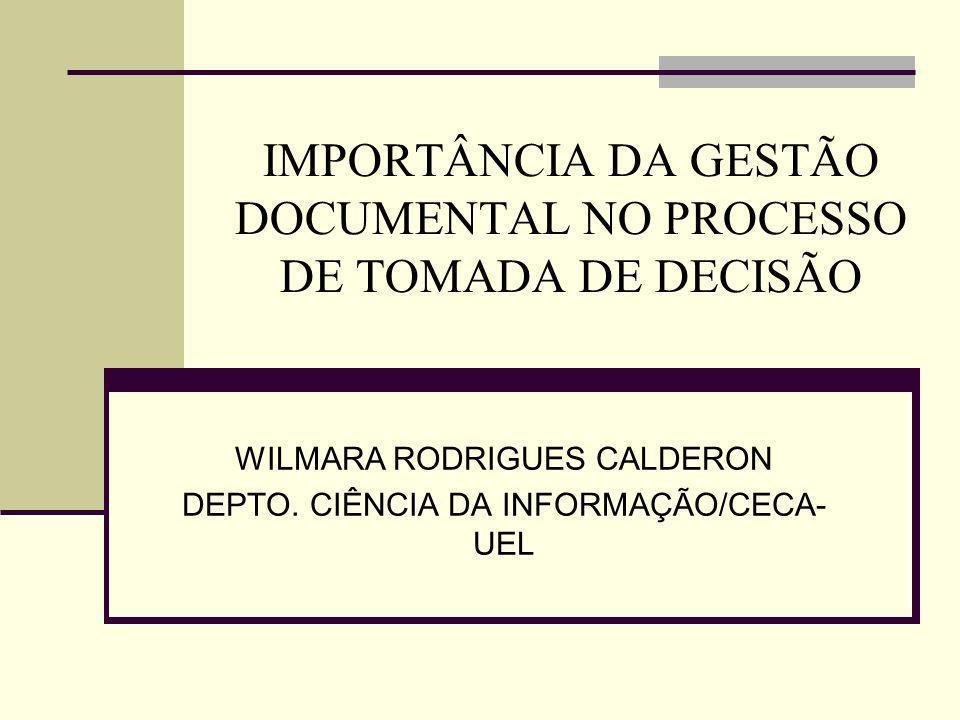 IMPORTÂNCIA DA GESTÃO DOCUMENTAL NO PROCESSO DE TOMADA DE DECISÃO