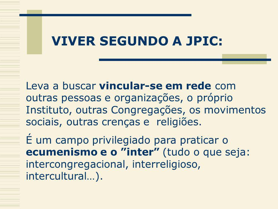 VIVER SEGUNDO A JPIC: