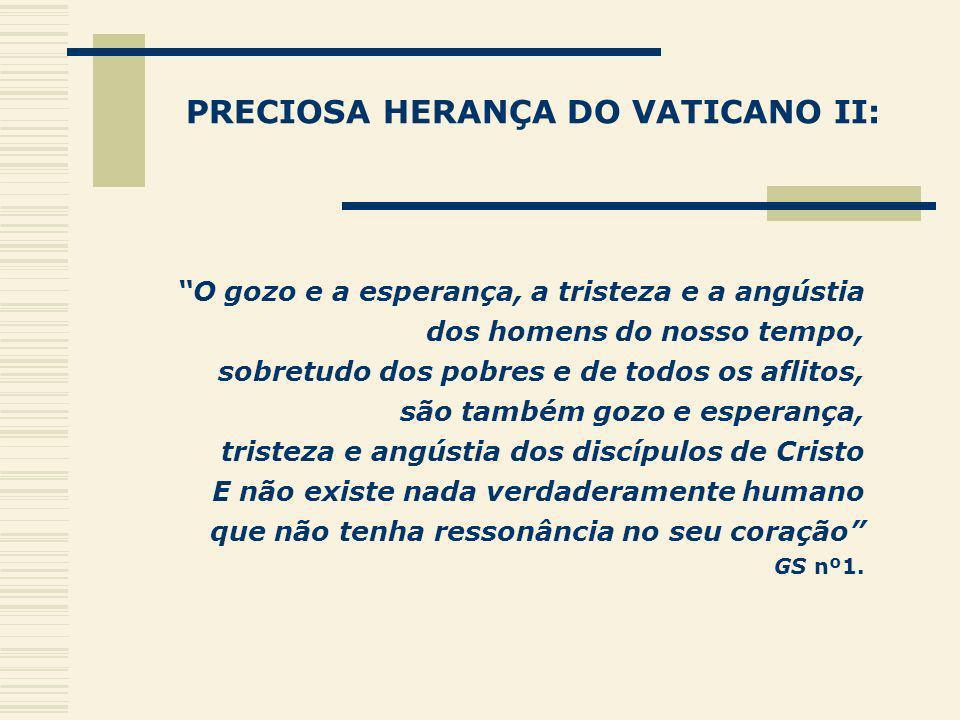 PRECIOSA HERANÇA DO VATICANO II: