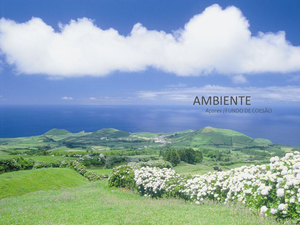 AMBIENTE Açores |FUNDO DE COESÃO