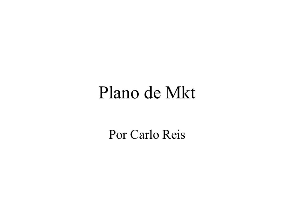 Plano de Mkt Por Carlo Reis