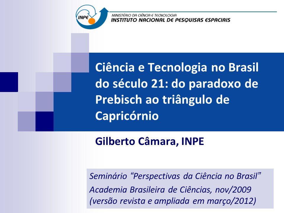 Ciência e Tecnologia no Brasil do século 21: do paradoxo de Prebisch ao triângulo de Capricórnio