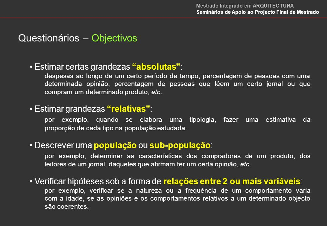 Questionários – Objectivos