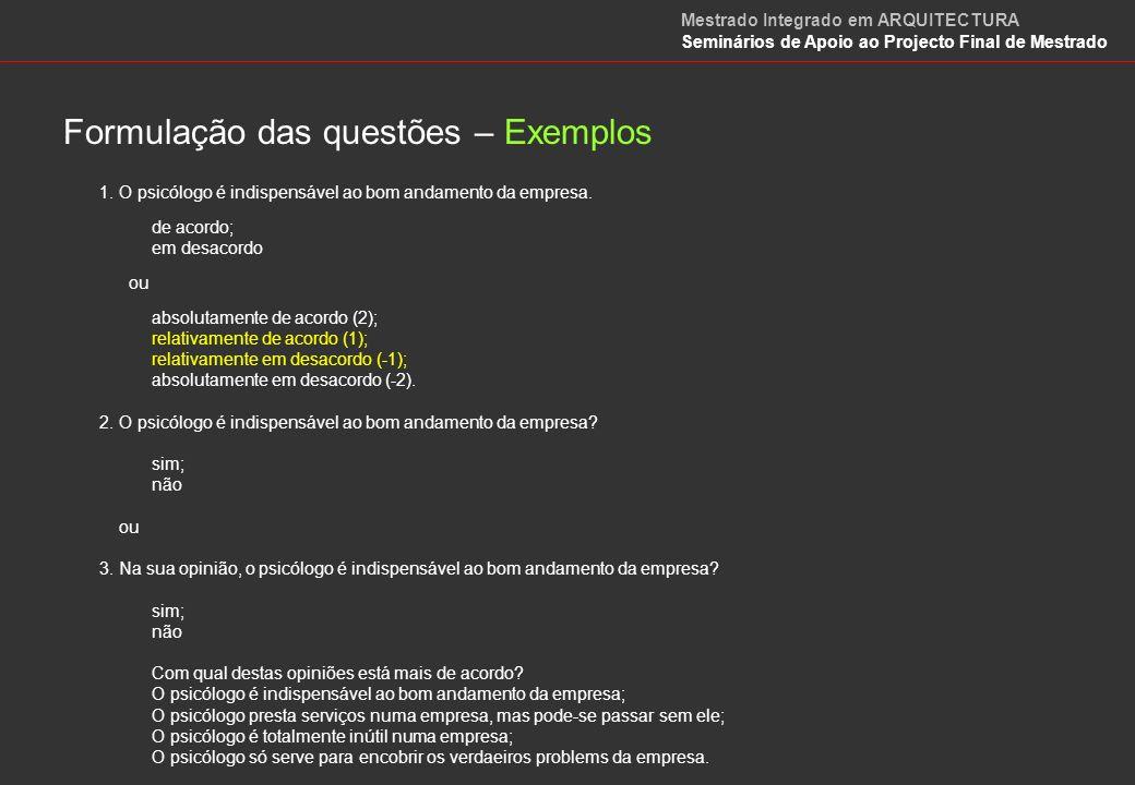 Formulação das questões – Exemplos