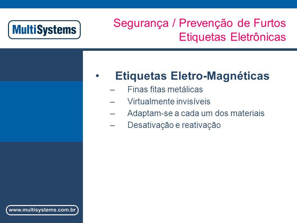 Segurança / Prevenção de Furtos Etiquetas Eletrônicas