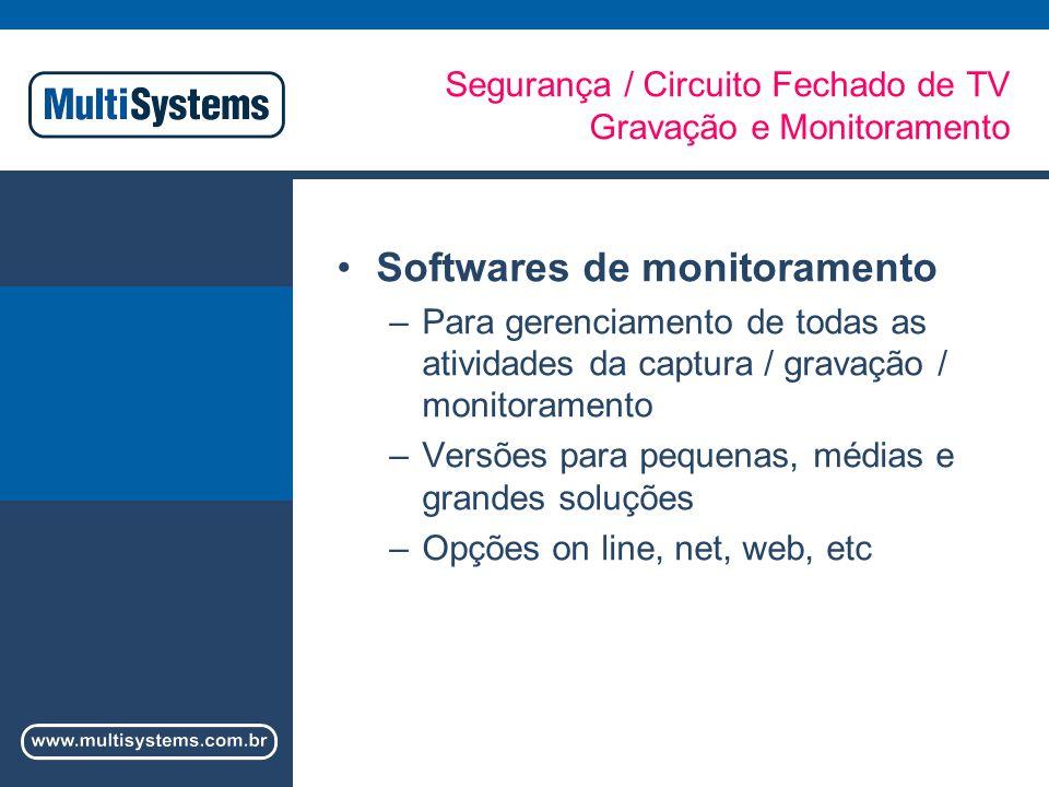 Segurança / Circuito Fechado de TV Gravação e Monitoramento