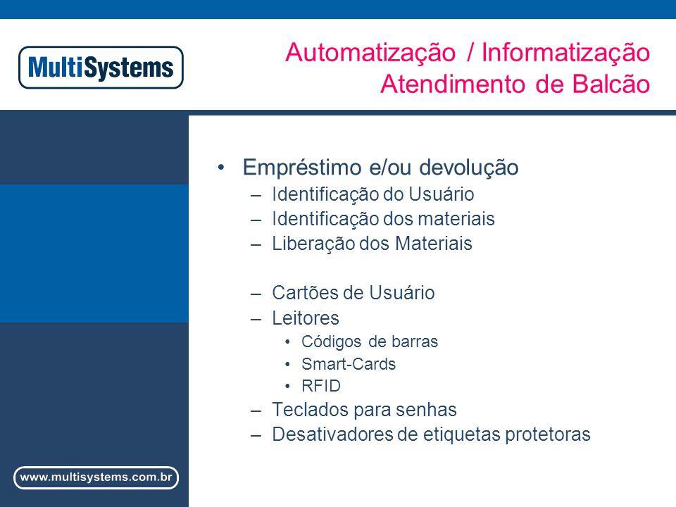Automatização / Informatização Atendimento de Balcão