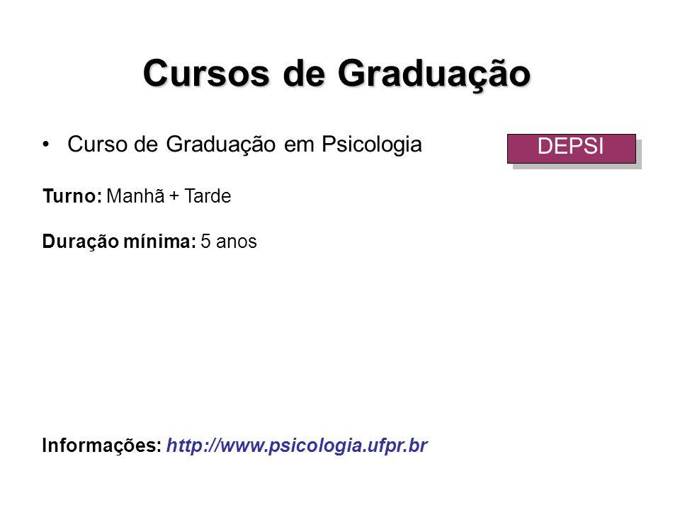 Cursos de Graduação Curso de Graduação em Psicologia DEPSI