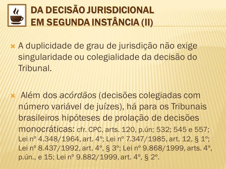 DA DECISÃO JURISDICIONAL EM SEGUNDA INSTÂNCIA (II)