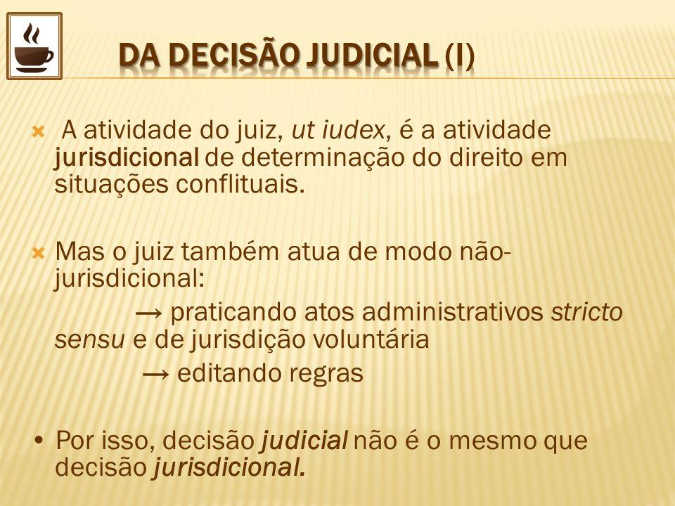 DA DECISÃO JUDICIAL (I)