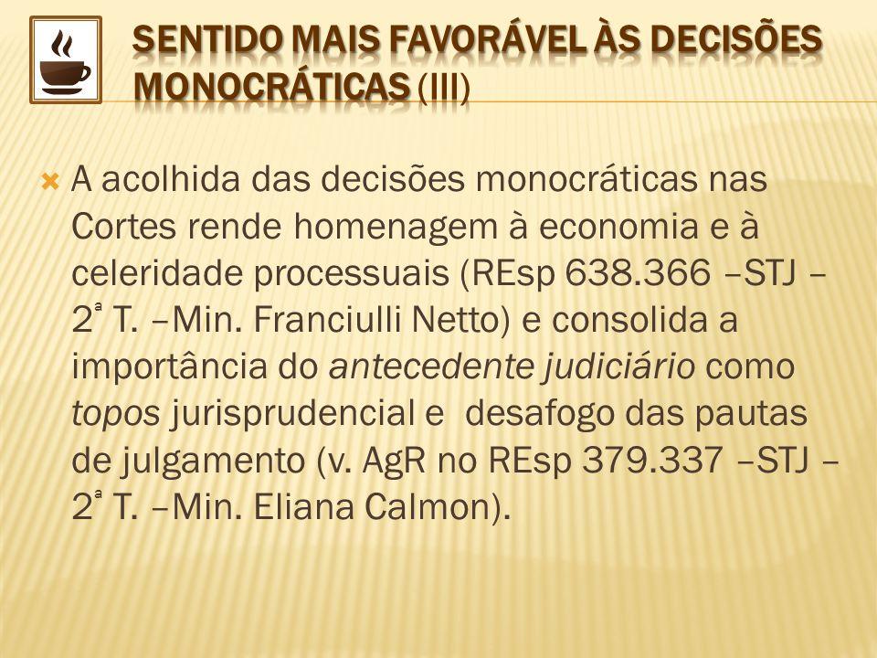 SENTIDO MAIS FAVORÁVEL ÀS DECISÕES MONOCRÁTICAS (III)