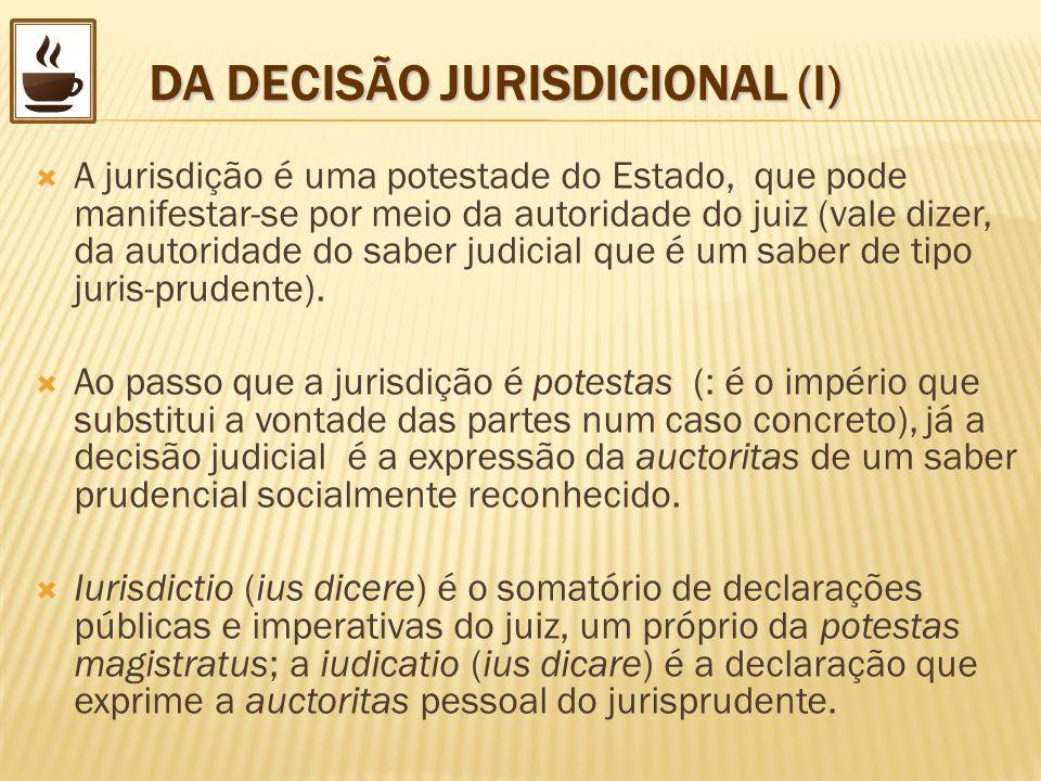 DA DECISÃO JURISDICIONAL (I)