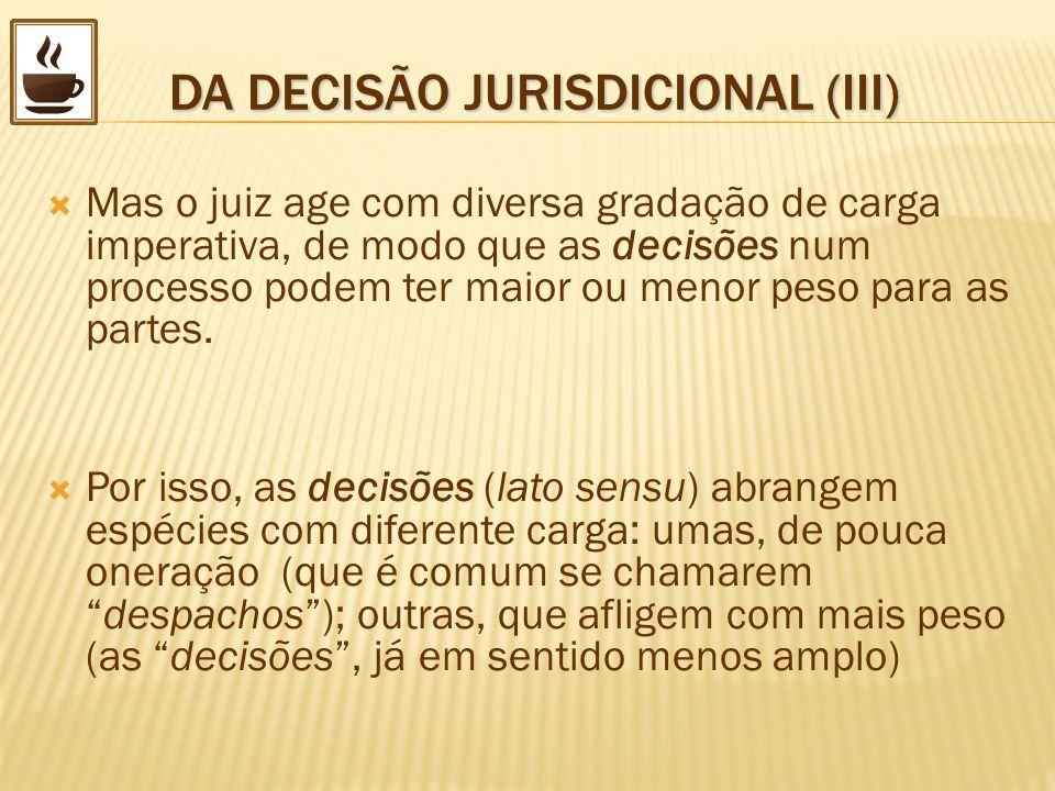 DA DECISÃO JURISDICIONAL (III)