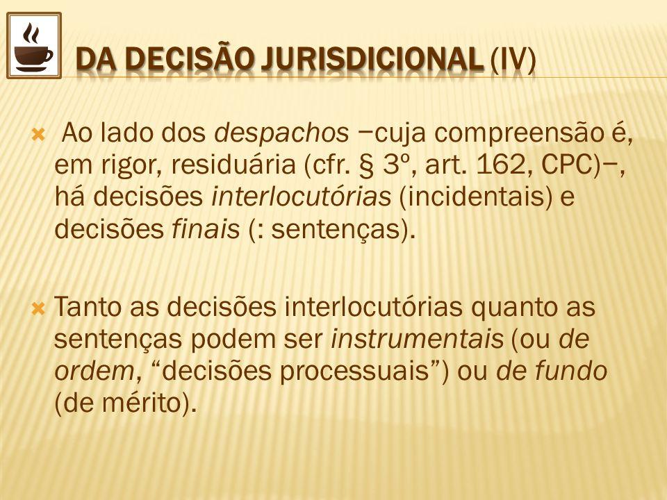 DA DECISÃO JURISDICIONAL (IV)