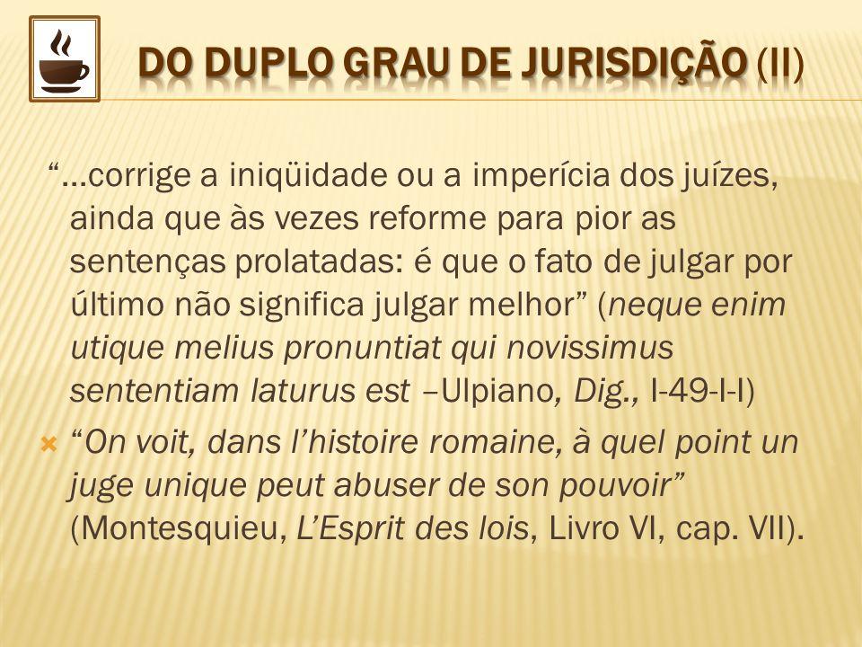 DO DUPLO GRAU DE JURISDIÇÃO (II)