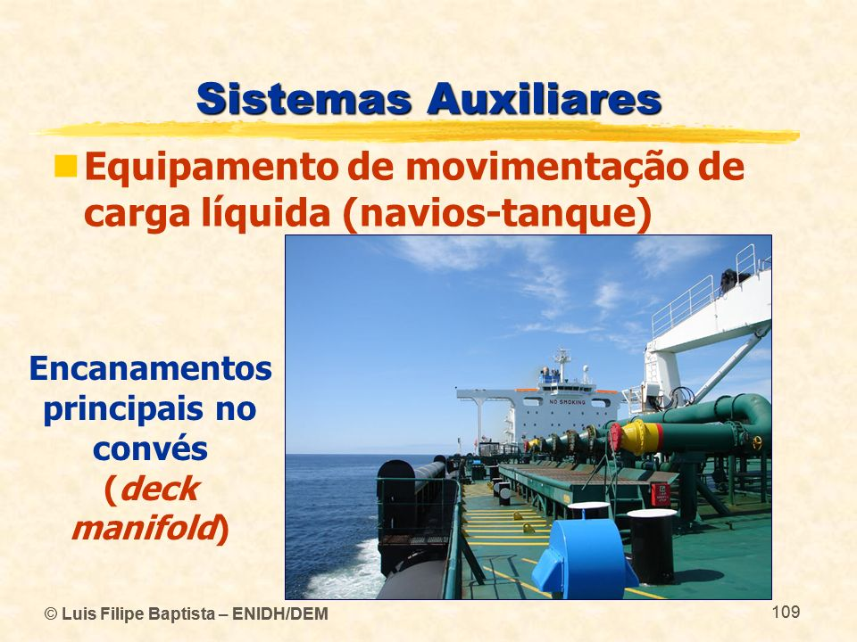 Encanamentos principais no convés (deck manifold)