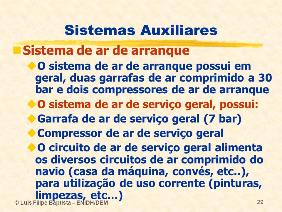 Sistemas Auxiliares Sistema de ar de arranque