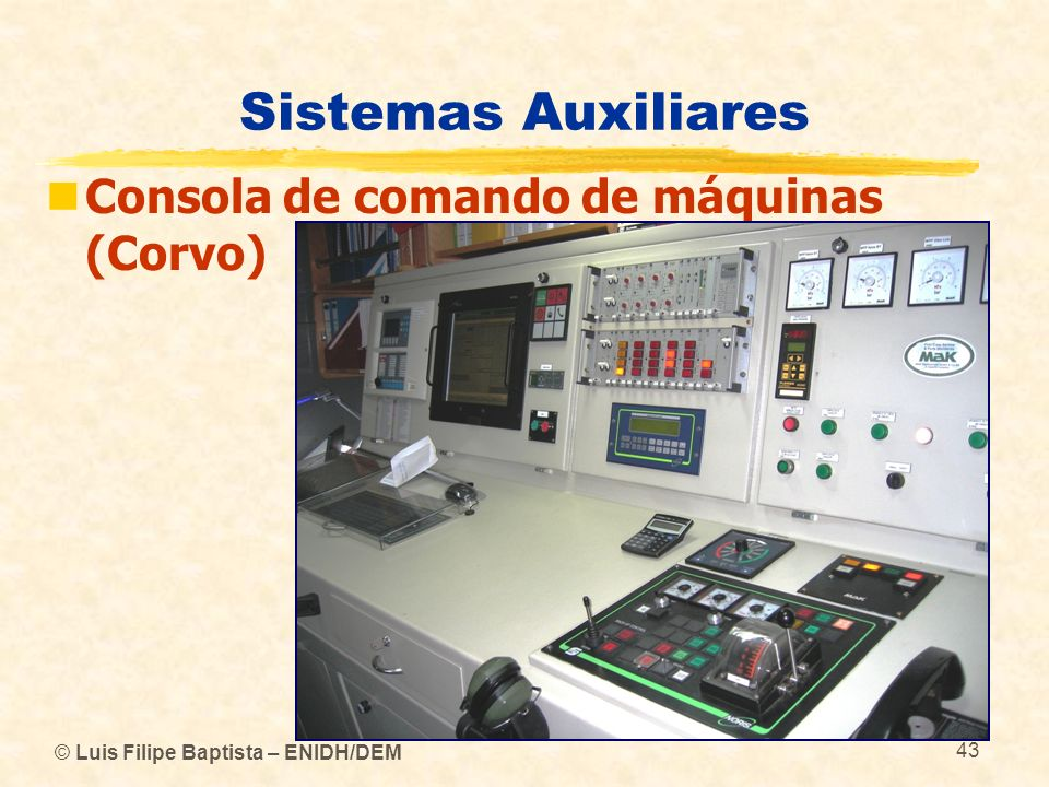 Sistemas Auxiliares Consola de comando de máquinas (Corvo)