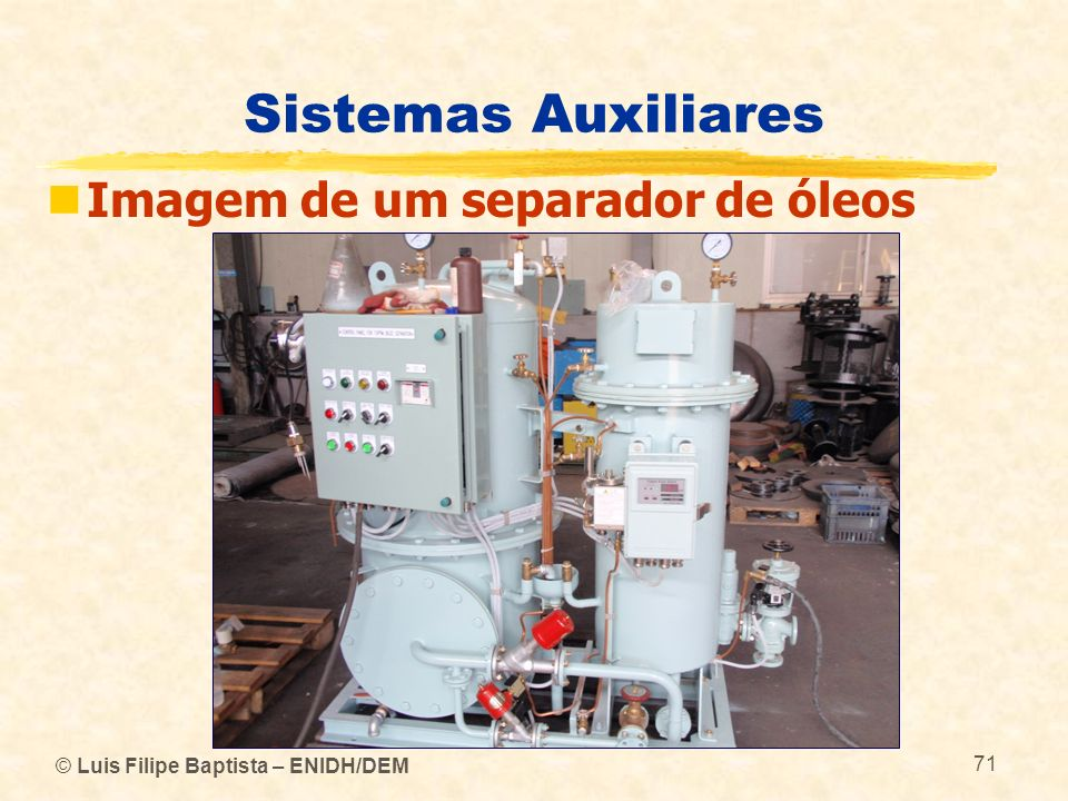 Sistemas Auxiliares Imagem de um separador de óleos