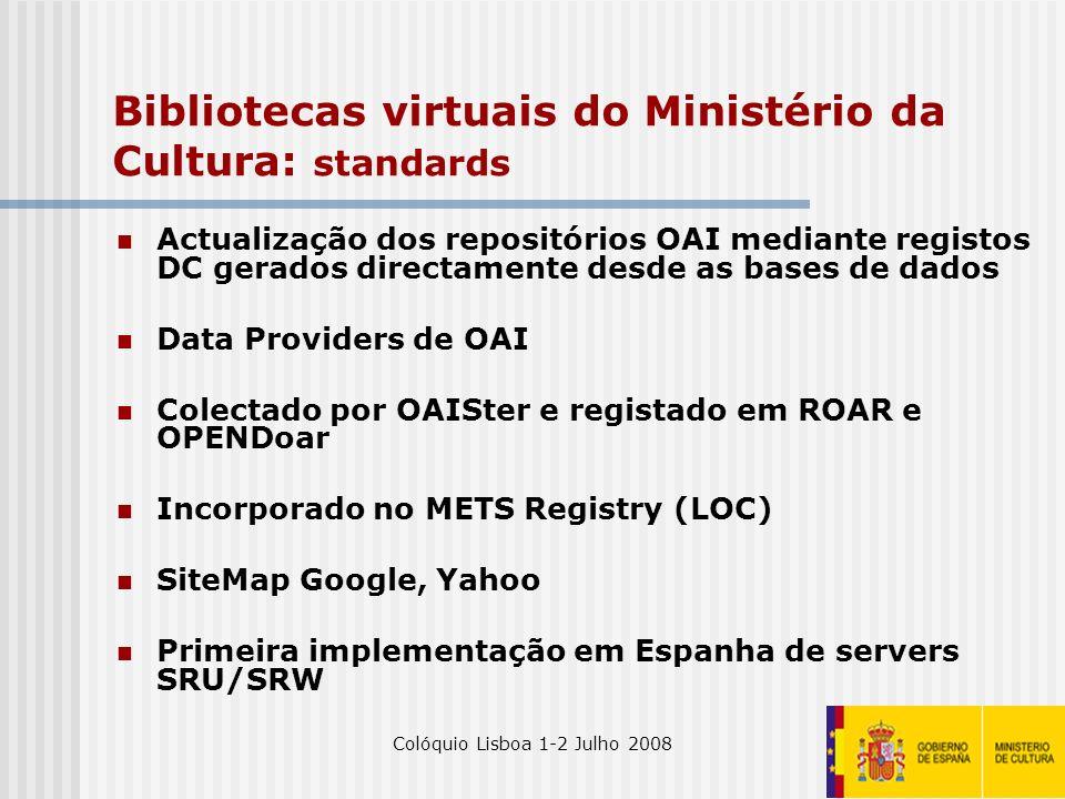 Bibliotecas virtuais do Ministério da Cultura: standards