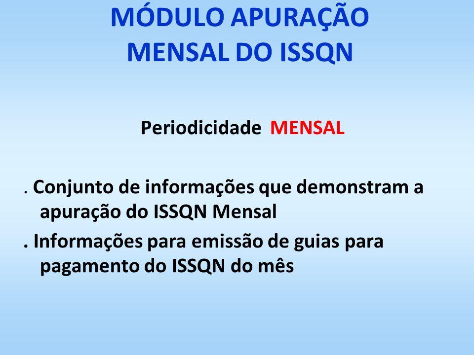 MÓDULO APURAÇÃO MENSAL DO ISSQN