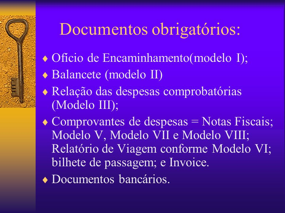 Documentos obrigatórios: