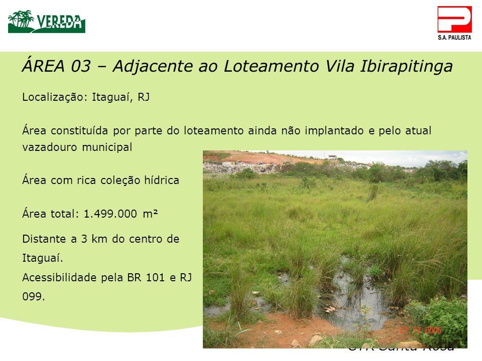 ÁREA 03 – Adjacente ao Loteamento Vila Ibirapitinga