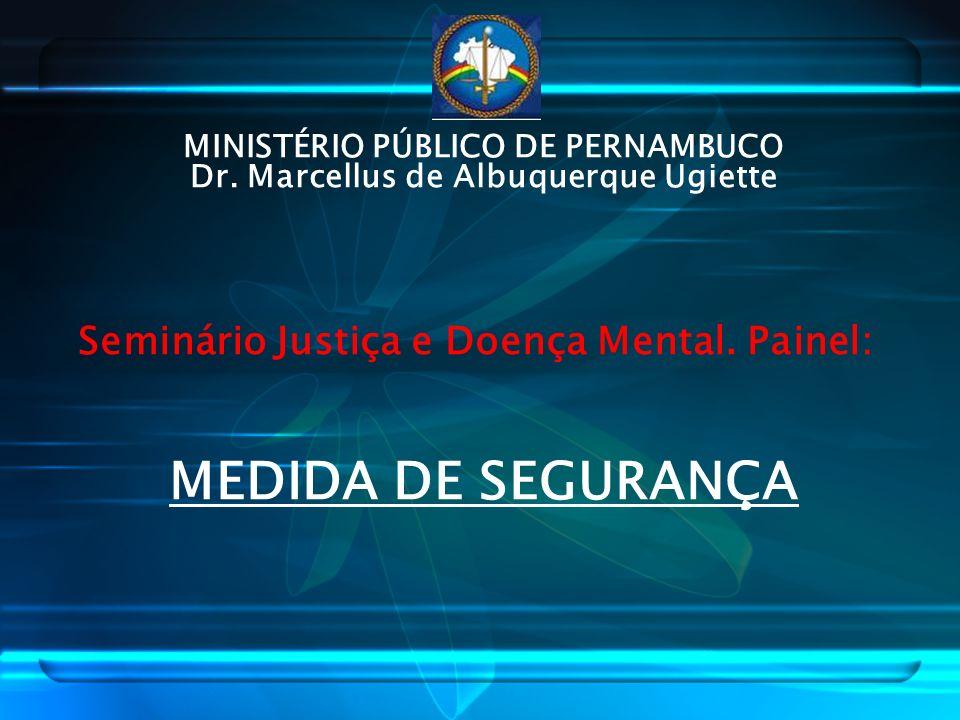 MINISTÉRIO PÚBLICO DE PERNAMBUCO Dr. Marcellus de Albuquerque Ugiette