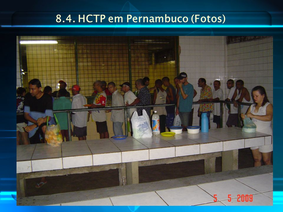 8.4. HCTP em Pernambuco (Fotos)
