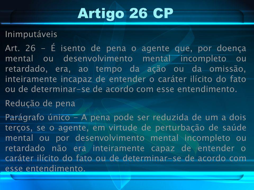 Artigo 26 CP Inimputáveis