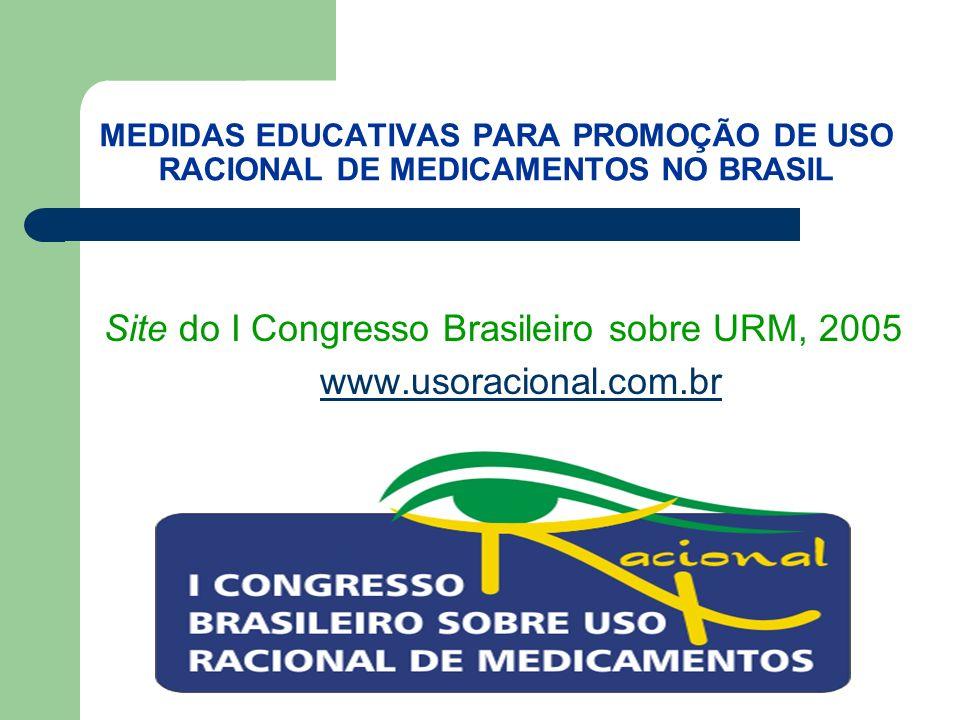 Site do I Congresso Brasileiro sobre URM, 2005 www.usoracional.com.br
