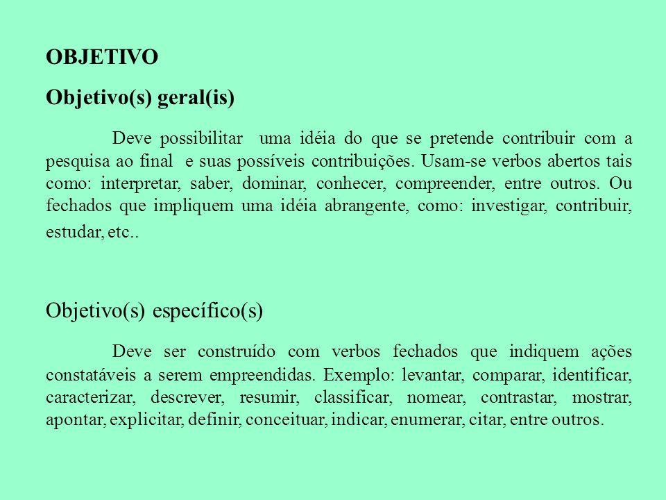 OBJETIVO Objetivo(s) geral(is)