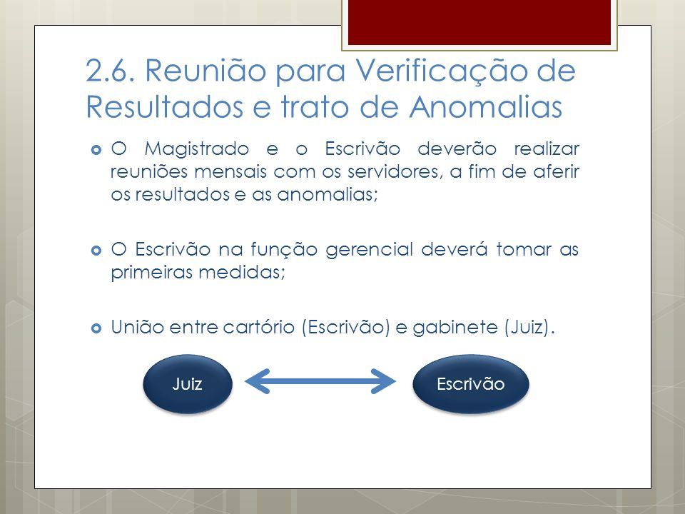 2.6. Reunião para Verificação de Resultados e trato de Anomalias