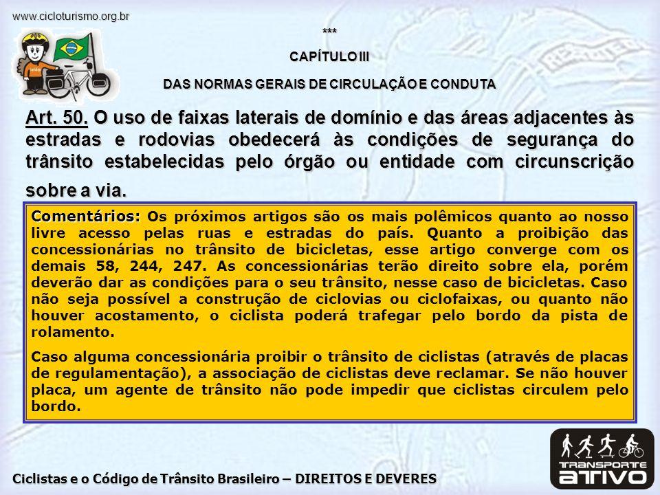 CAPÍTULO III DAS NORMAS GERAIS DE CIRCULAÇÃO E CONDUTA