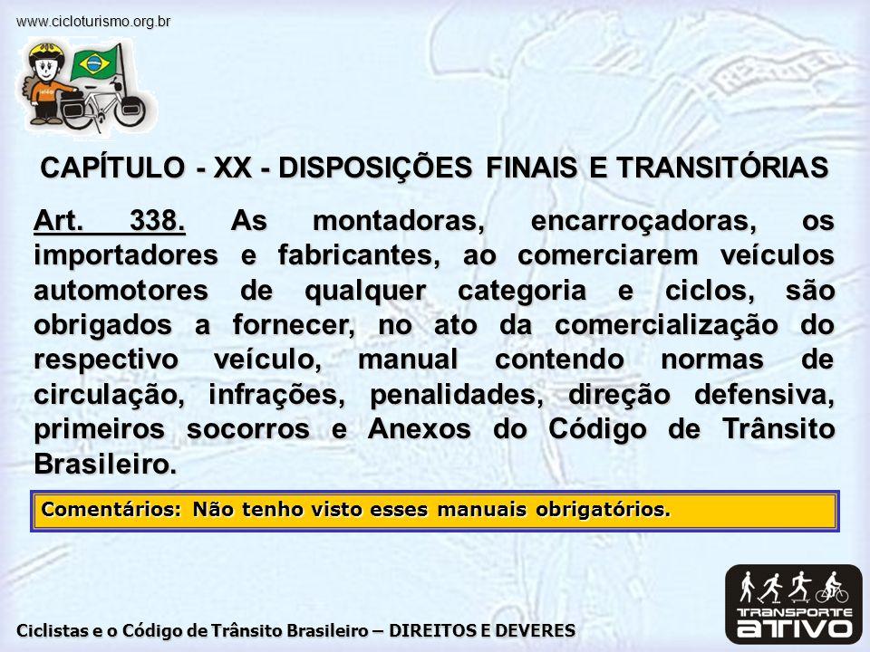 CAPÍTULO - XX - DISPOSIÇÕES FINAIS E TRANSITÓRIAS