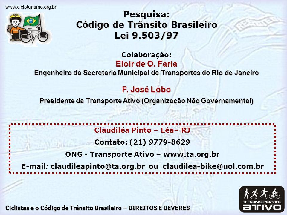 Pesquisa: Código de Trânsito Brasileiro Lei 9.503/97
