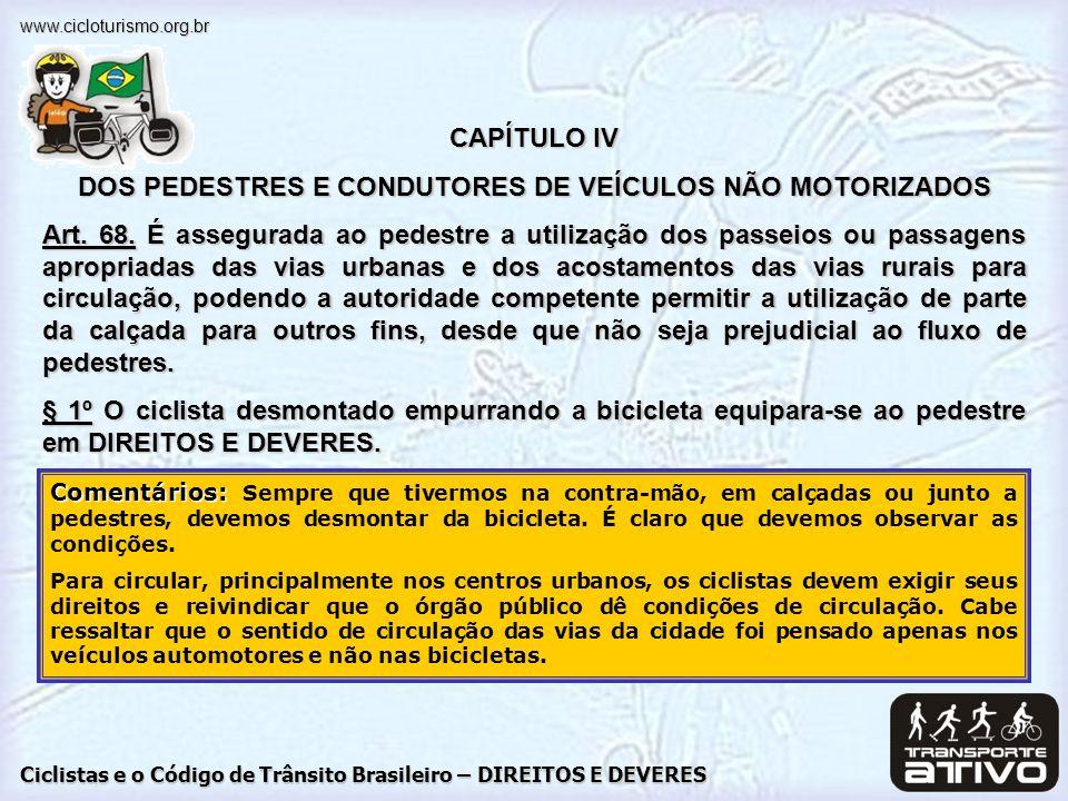 DOS PEDESTRES E CONDUTORES DE VEÍCULOS NÃO MOTORIZADOS