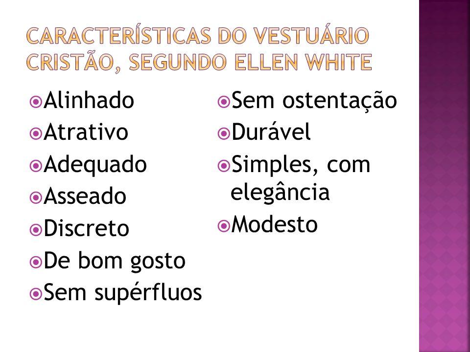 Características do vestuário cristão, segundo ellen white