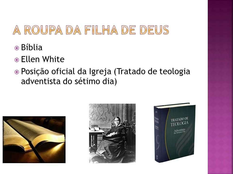 A roupa da filha de deus Bíblia Ellen White