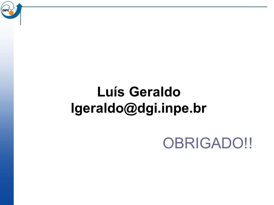 Luís Geraldo lgeraldo@dgi.inpe.br