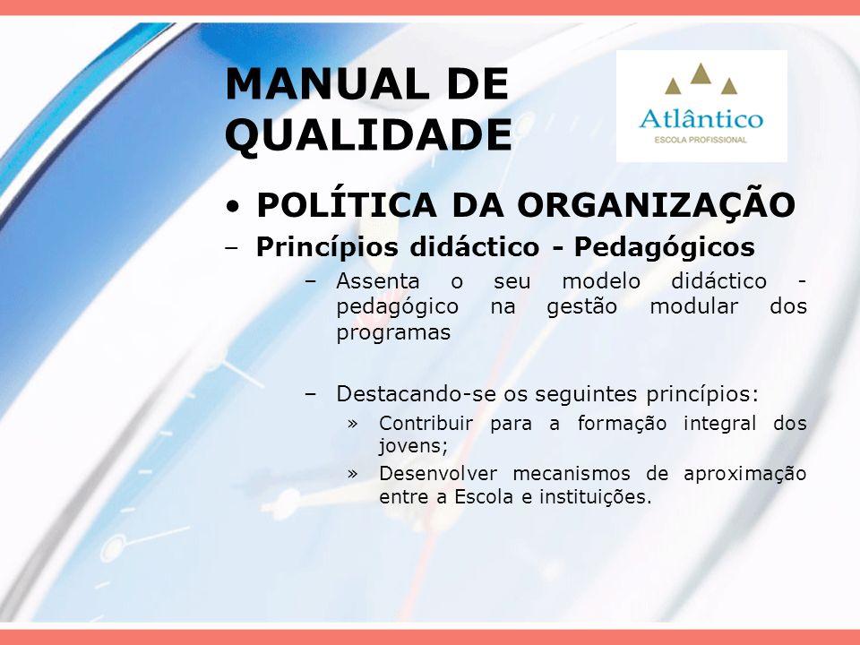 MANUAL DE QUALIDADE POLÍTICA DA ORGANIZAÇÃO