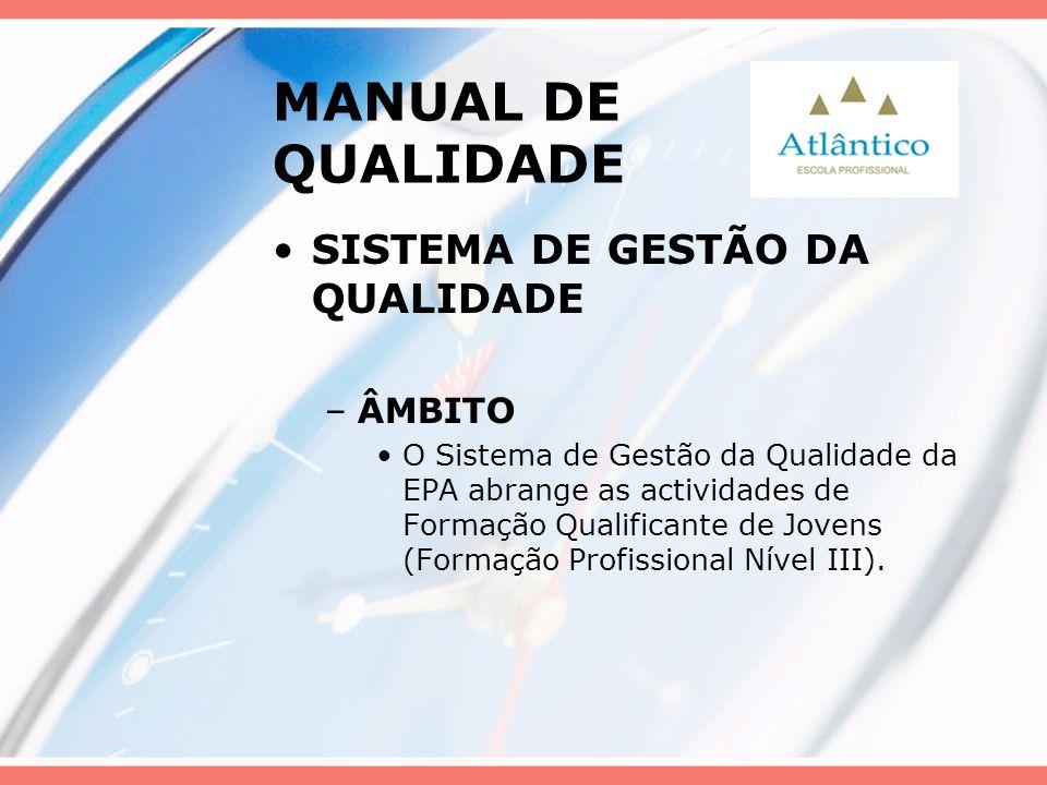 MANUAL DE QUALIDADE SISTEMA DE GESTÃO DA QUALIDADE ÂMBITO