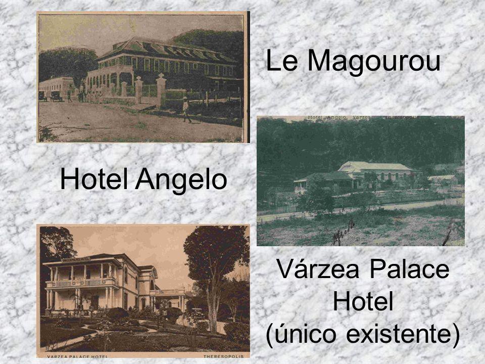Várzea Palace Hotel (único existente)