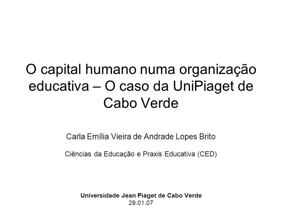 Universidade Jean Piaget de Cabo Verde 29.01.07