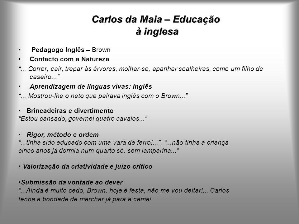 Carlos da Maia – Educação à inglesa
