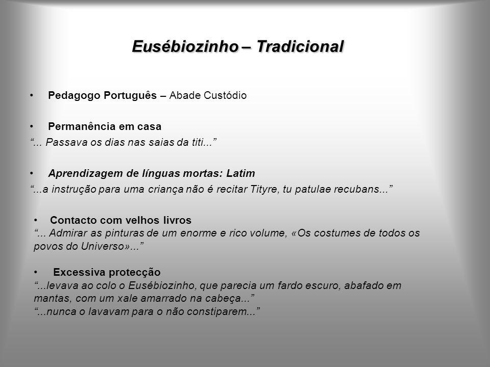 Eusébiozinho – Tradicional