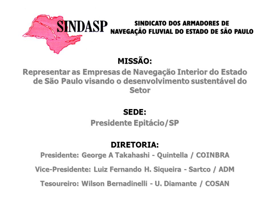 Presidente Epitácio/SP DIRETORIA: